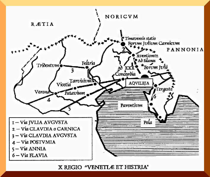 Strade romane – primo secolo a.C. – Decima regione – Venezia ed Istria.